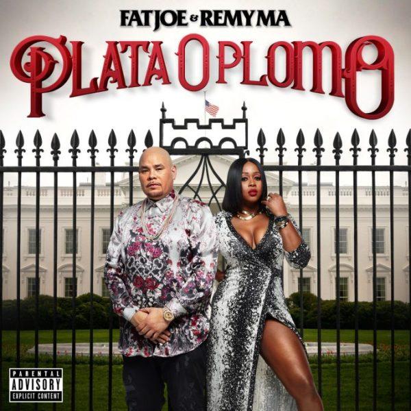Fat Joe & Remy Ma – Plata O Plomo (Stream)