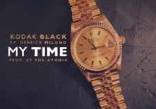 Kodak Black Feat. Derrick Milano – My Time