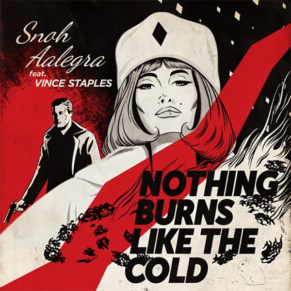 Snoh Aalegra Feat. Vince Staples – Nothing Burns Like The Cold