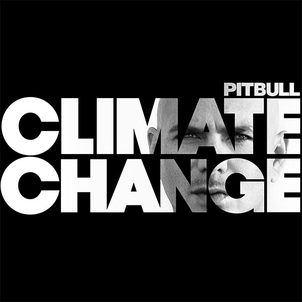 Pitbull – Climate Change (Stream)