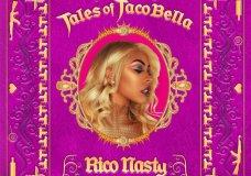 STREAM: Rico Nasty – Tales of Tacobella