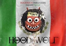 Hoodrich Pablo Juan and Danny Wolf – HoodWolf (Stream)