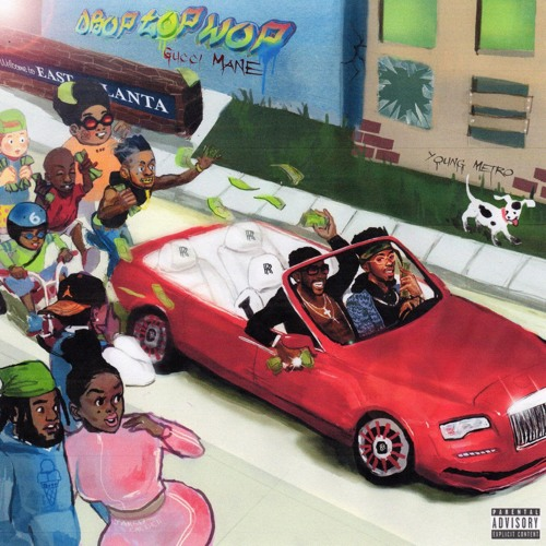 Gucci Mane & Metro Boomin – Drop Top Wop (Stream)