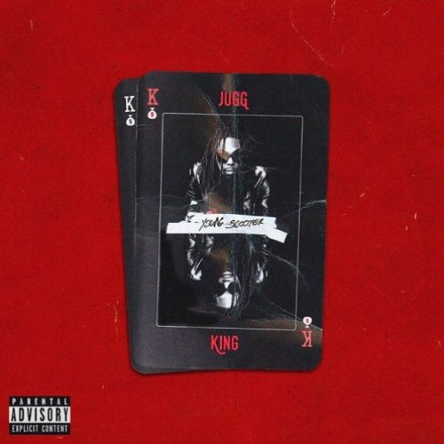 Young Scooter – Jugg King (Stream)