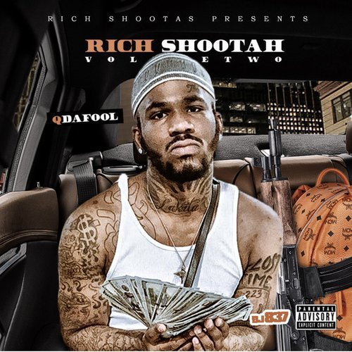 Q Da Fool – Rich Shootah 2 (Mixtape)