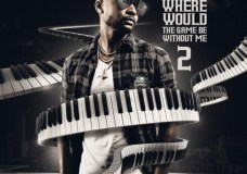 Zaytoven x DJ Drama – Where Would The Game Be Without Me 2 (Stream)