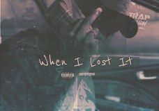 Travy Nostra – When I Lost It (Freestyle)
