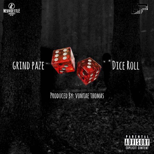"Grind Paze – ""Dice Roll"""