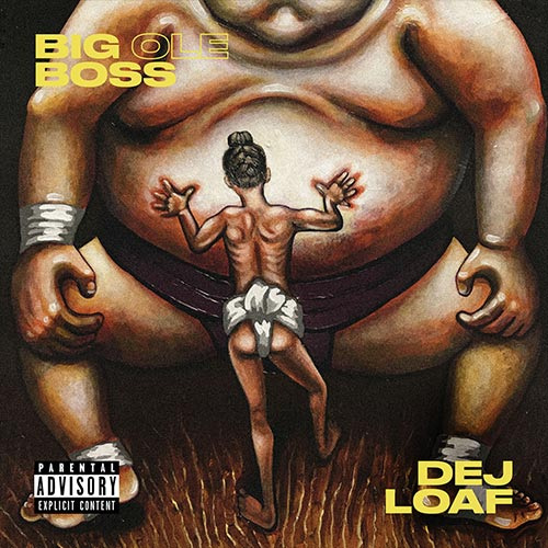 DeJ Loaf – Big Ole Boss