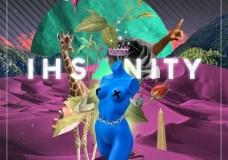IhsAn Bilal – IhsAnity (Stream)