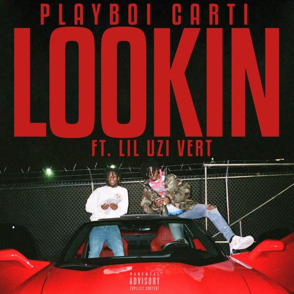 Playboi Carti Feat. Lil Uzi Vert – Lookin (Video)