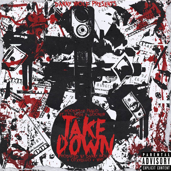 Danny Wolf, Hoodrich Pablo Juan, Lil Dude & Goonew – Takedown
