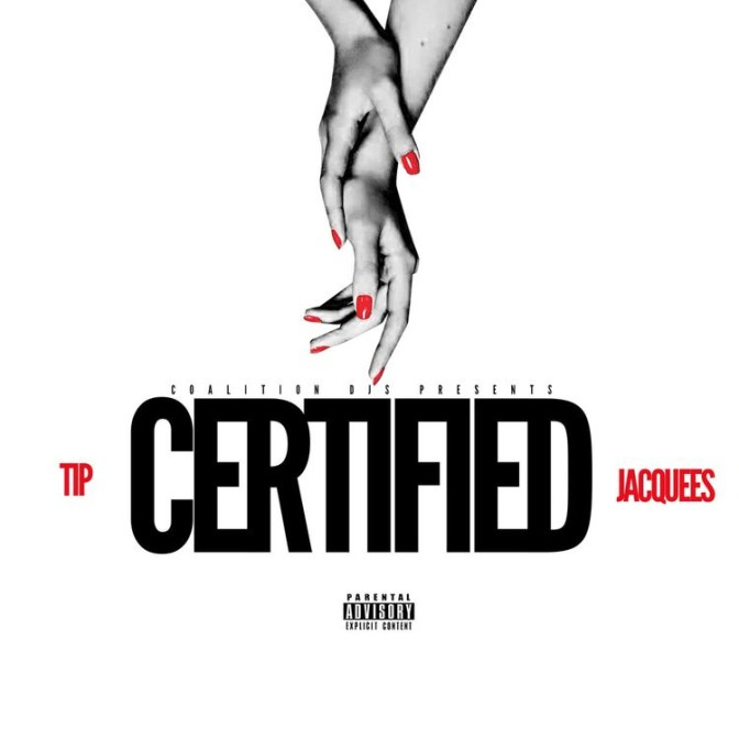 T.I. Feat. Jacquees – Certified