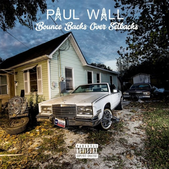 Paul Wall – Bounce Backs After Setbacks (Stream)