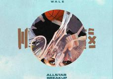 Wale – All Star Break Up