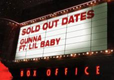 """Gunna Feat. Lil Baby """"Sold Out Dates"""""""
