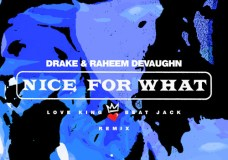 "Raheem DeVaughn Remixes Drake's ""Nice for What"" & Tink's ""Faded"""