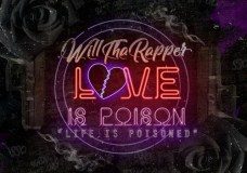 "WillThaRapper – ""Life Is Poisoned"" & ""No Battling"""