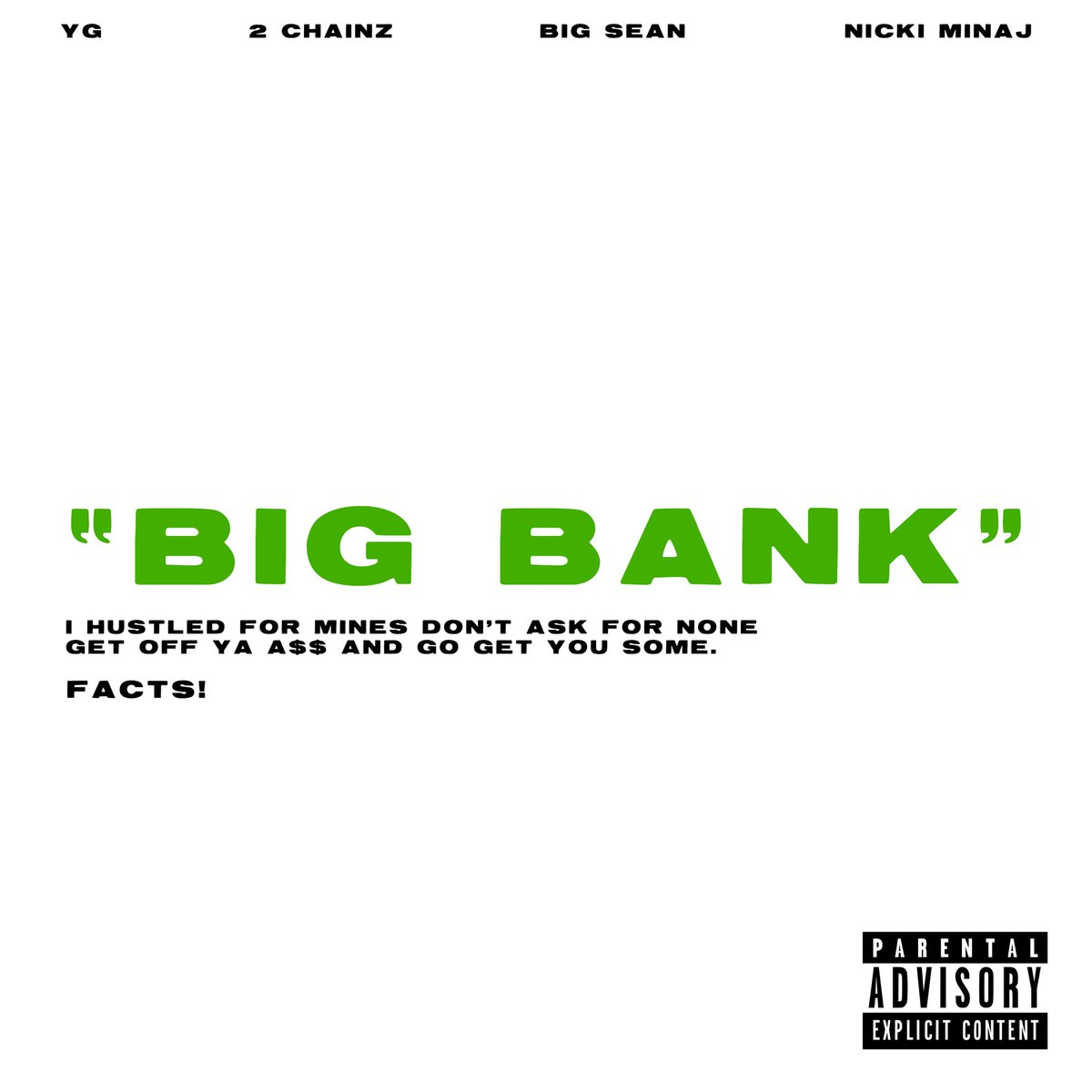 "YG Feat. Nicki Minaj, 2 Chainz & Big Sean ""Big Bank"""