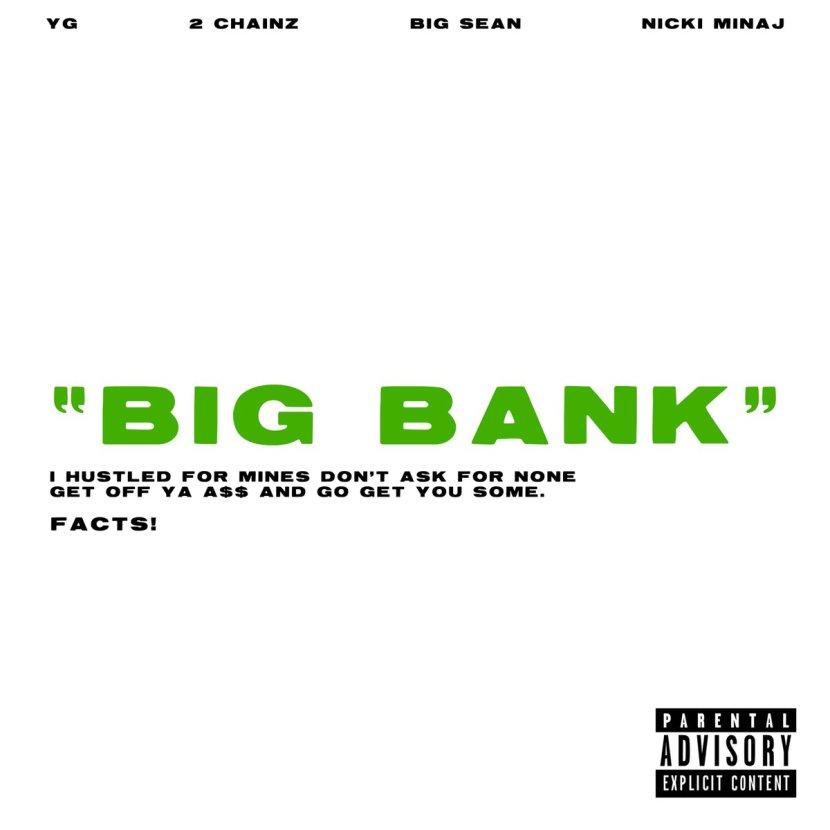 "YG Feat. Nicki Minaj, 2 Chainz & Big Sean ""Big Bank"""