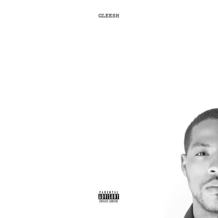 (Yung) Gleesh Drops New Album, 'Gleesh'
