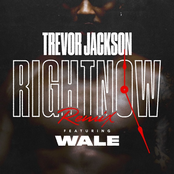 "Trevor Jackson Feat. Wale – ""Right Now (Remix)"""