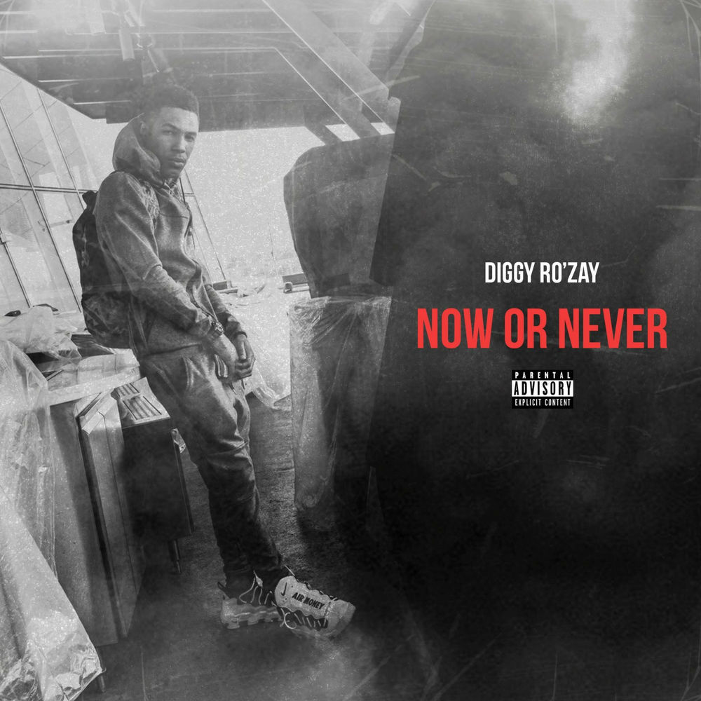 "Diggy Ro'Zay – ""Now Or Never"" EP"