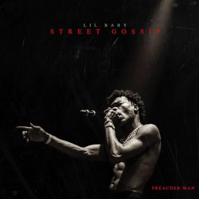 Lil Baby – 'Street Gossip' (Stream)