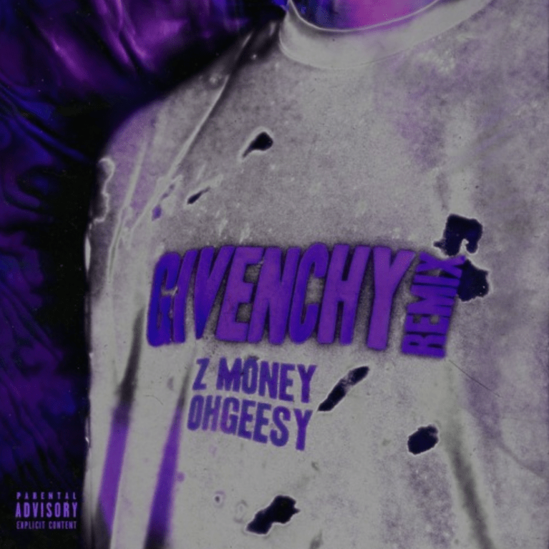 "Z Money Feat. Ohgeesy – ""Givenchy (Remix)"""