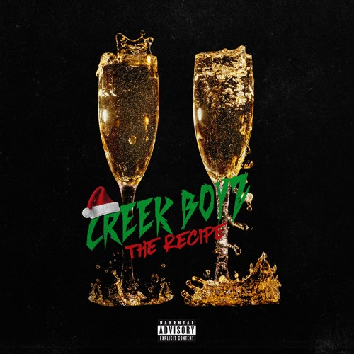 "Creek Boyz – ""The Recipe"""