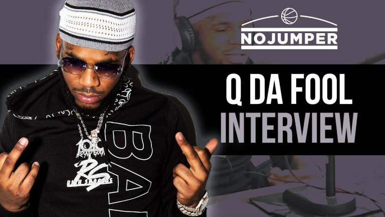 Q Da Fool – 'No Jumper' Interview (Video)