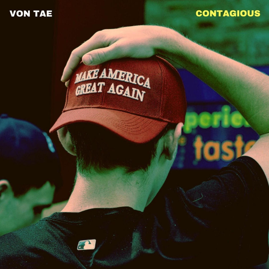 """Von Tae – """"Contagious"""""""