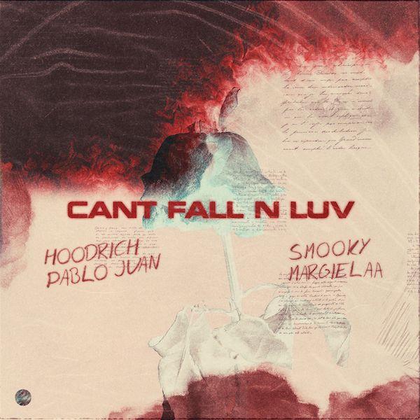 "Hoodrich Pablo Juan Feat. Smooky Margielaa – ""Can't Fall N Luv"""