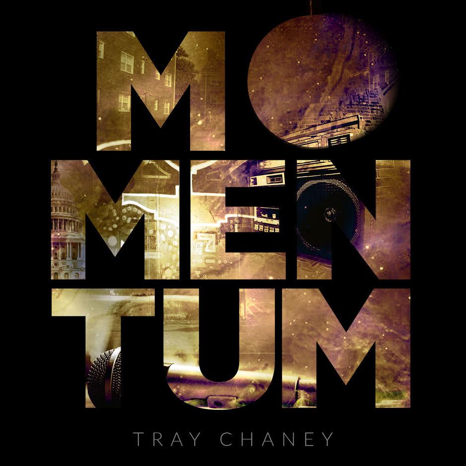 "NEW MUSIC: Tray Chaney – ""Momentum"""