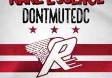 "Rare Essence Feat. Tone P, Lightshow & Noochie – ""Don't Mute DC"""