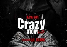 """King Von Feat. Lil Durk – """"Crazy Story 2.0"""""""