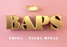 """Trina Feat. Nicki Minaj – """"BAPS"""""""