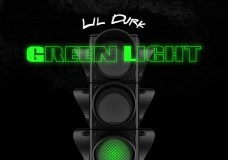 "Lil Durk – ""Green Light"""
