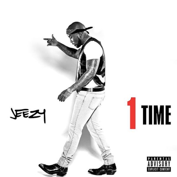 "Jeezy – ""1 Time"""