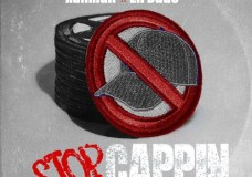 "Xanman & Lil Dude – ""Stop Cappin"""