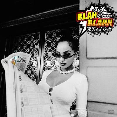LoLa Monroe – Blah Blah