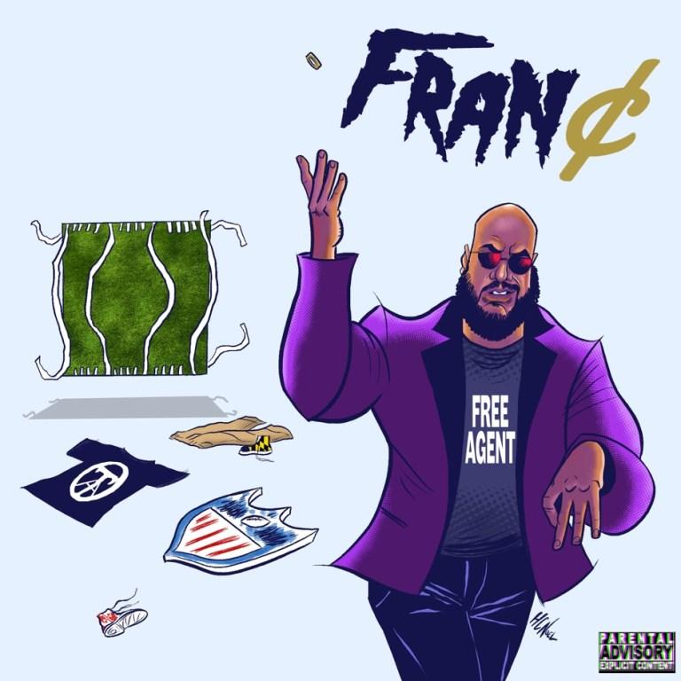 Fran¢ – 'Free Agent' (Stream)