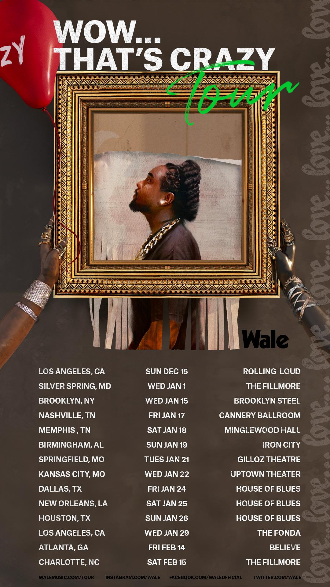 Wale Announces 'Wow… That's Crazy Tour'