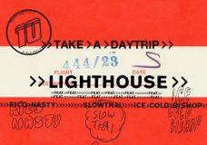 "Take A Daytrip Feat. Rico Nasty, slowthai & ICECOLDBISHOP – ""Lighthouse"""