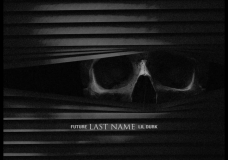 "Future Feat. Lil Durk – ""Last Name"""