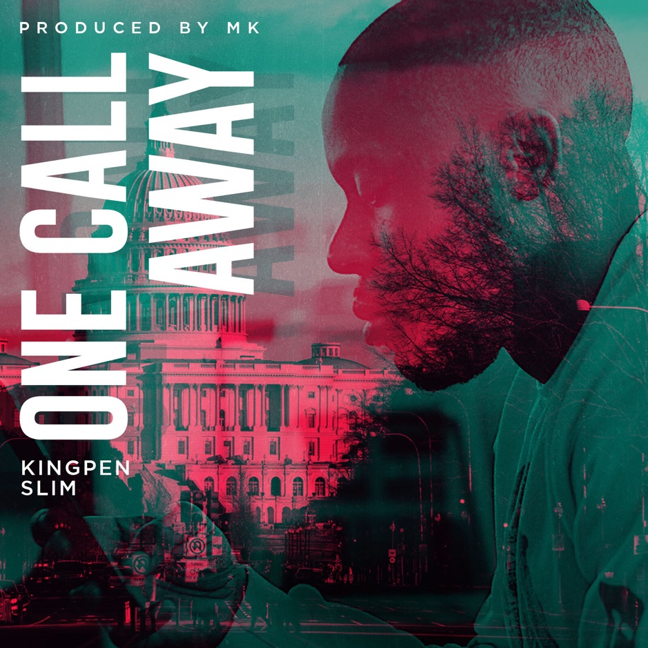 "Kingpen Slim – ""One Call Away"""