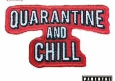 New Impressionz – 'Quarantine and Chill' (Stream)