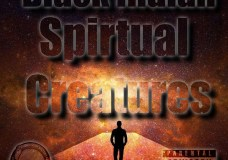 """Black Indian Feat. Tommy – """"Spirtual Creatures"""""""