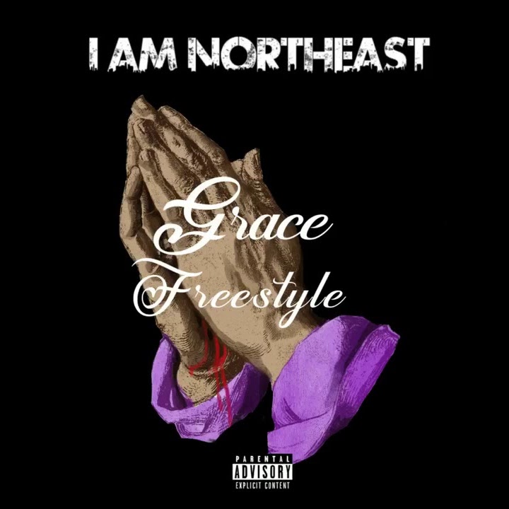"IAMNORTHEAST – ""Grace Freestyle"""