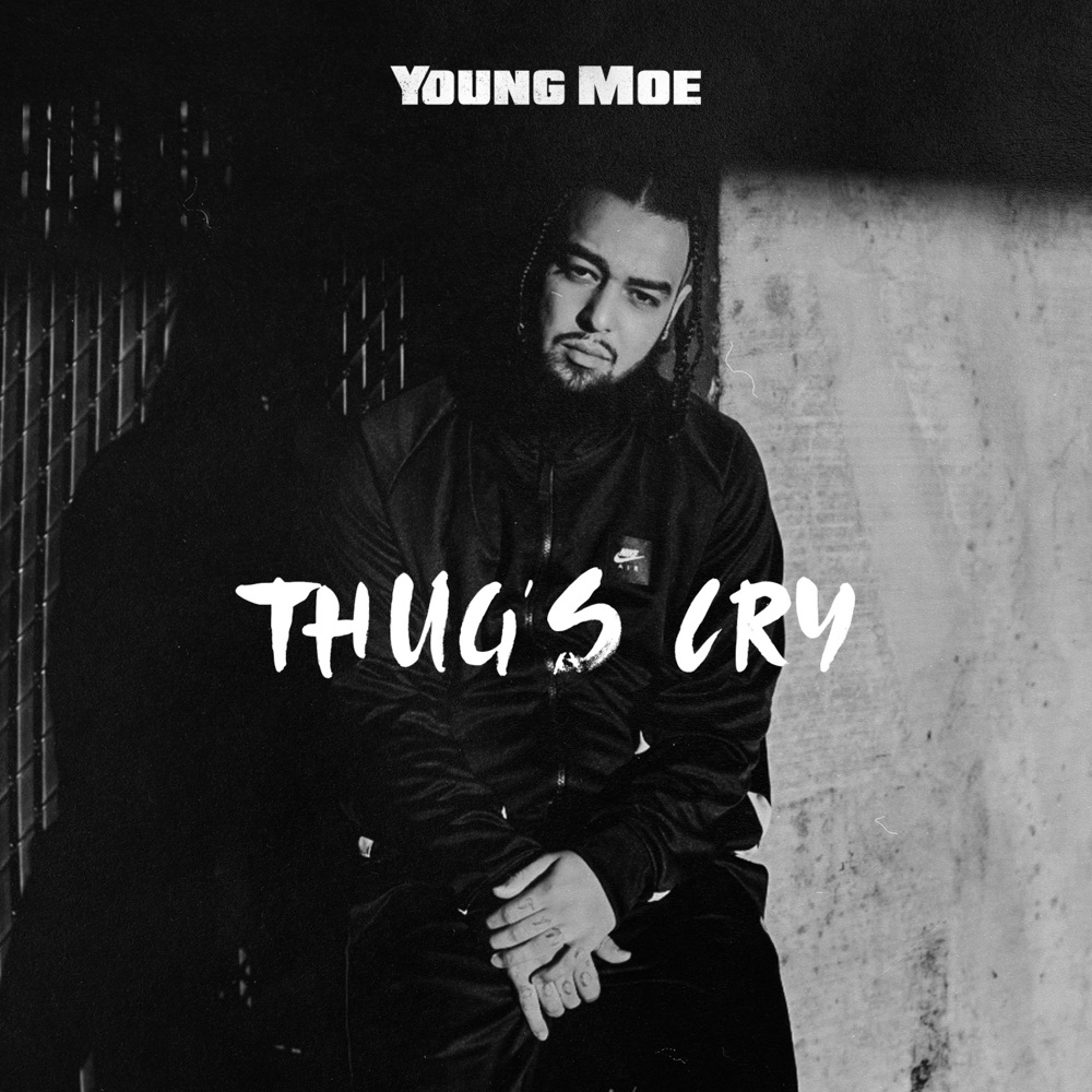 "Young Moe – ""Thugs Cry"""